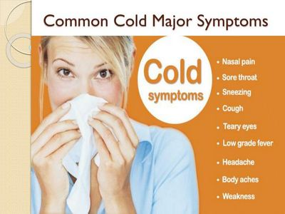 The Most Common Cold Symptoms serious illness such as